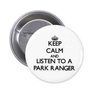 Keep Calm and Listen to a Park Ranger Pinback Button