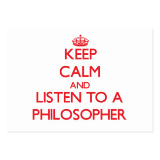 Keep Calm and Listen to a Philosopher Business Cards