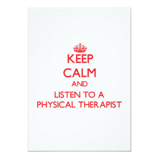 Keep Calm and Listen to a Physical arapist Personalized Invite