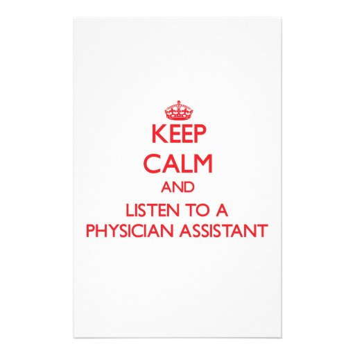 Keep Calm and Listen to a Physician Assistant Personalized Stationery