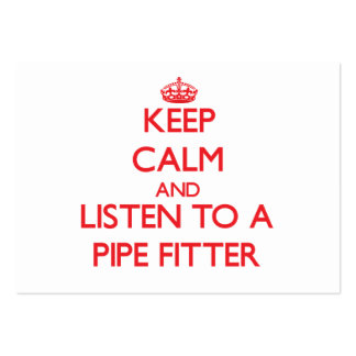Keep Calm and Listen to a Pipe Fitter Large Business Cards (Pack Of 100)