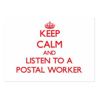 Keep Calm and Listen to a Postal Worker Large Business Cards (Pack Of 100)