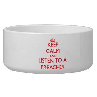 Keep Calm and Listen to a Preacher Pet Food Bowls