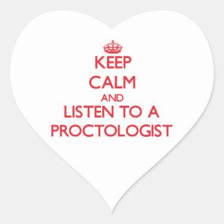 Keep Calm and Listen to a Proctologist Heart Sticker