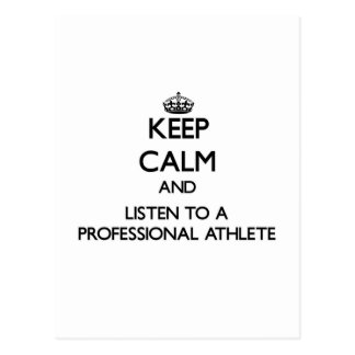 Keep Calm and Listen to a Professional Athlete Postcard