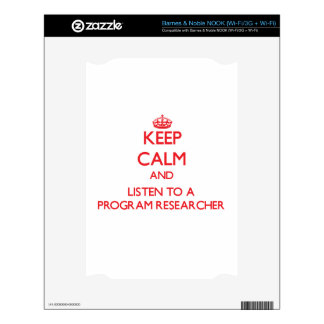 Keep Calm and Listen to a Program Researcher Decals For The NOOK