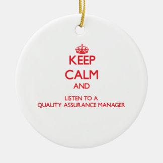 Keep Calm and Listen to a Quality Assurance Manage Ceramic Ornament