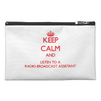 Keep Calm and Listen to a Radio Broadcast Assistan Travel Accessory Bag