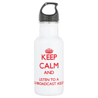 Keep Calm and Listen to a Radio Broadcast Assistan 18oz Water Bottle