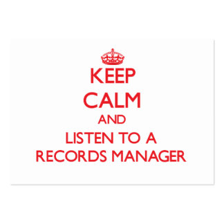 Keep Calm and Listen to a Records Manager Business Card