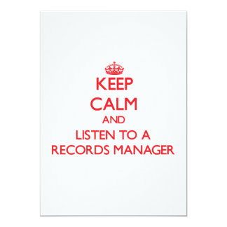 Keep Calm and Listen to a Records Manager 5x7 Paper Invitation Card