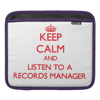 Keep Calm and Listen to a Records Manager Sleeves For iPads