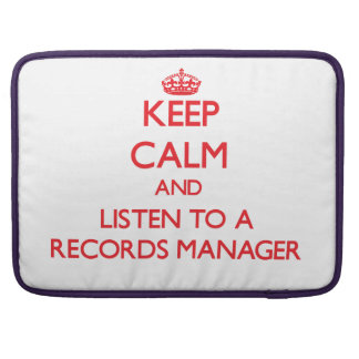 Keep Calm and Listen to a Records Manager Sleeves For MacBooks