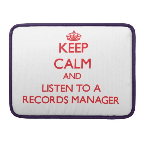Keep Calm and Listen to a Records Manager Sleeve For MacBook Pro