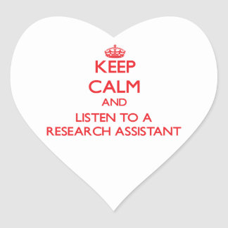 Keep Calm and Listen to a Research Assistant Stickers