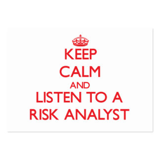 Keep Calm and Listen to a Risk Analyst Business Card Template