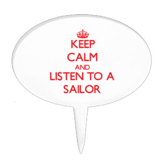 Keep Calm and Listen to a Sailor Cake Toppers