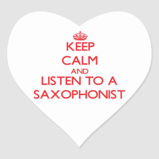 Keep Calm and Listen to a Saxophonist Sticker