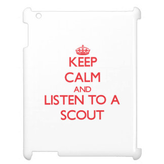 Keep Calm and Listen to a Scout iPad Covers