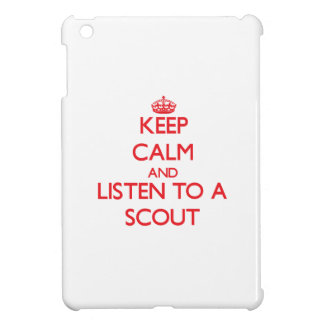 Keep Calm and Listen to a Scout iPad Mini Case