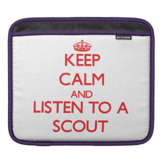 Keep Calm and Listen to a Scout iPad Sleeve