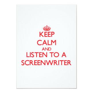 "Keep Calm and Listen to a Screenwriter 5"" X 7"" Invitation Card"