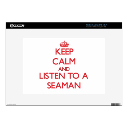 Keep Calm and Listen to a Seaman Large Netbook Decal