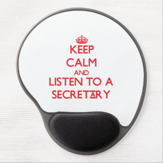 Keep Calm and Listen to a Secretary Gel Mouse Pad