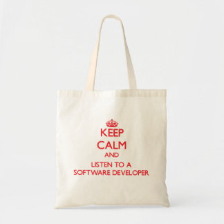Keep Calm and Listen to a Software Developer Tote Bags
