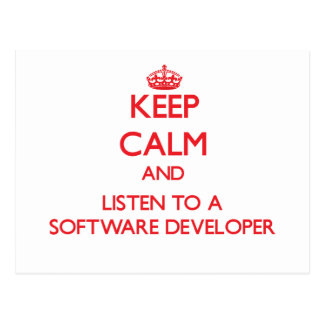 Keep Calm and Listen to a Software Developer Post Card