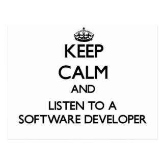 Keep Calm and Listen to a Software Developer Post Cards