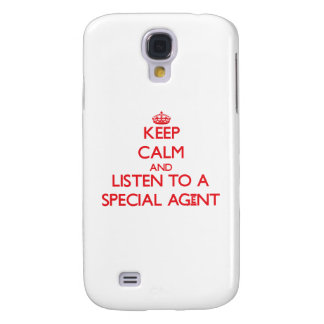 Keep Calm and Listen to a Special Agent Samsung Galaxy S4 Cover