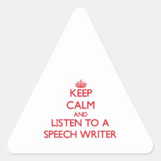 Keep Calm and Listen to a Speech Writer Triangle Sticker