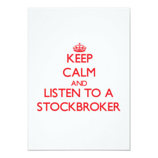 Keep Calm and Listen to a Stockbroker 5x7 Paper Invitation Card