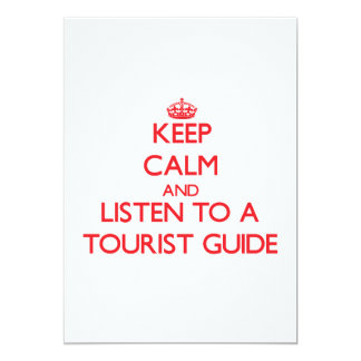 Keep Calm and Listen to a Tourist Guide Invitations