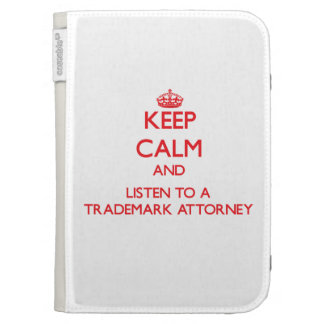 Keep Calm and Listen to a Trademark Attorney Kindle Folio Cases