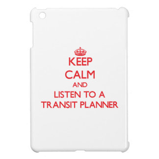 Keep Calm and Listen to a Transit Planner iPad Mini Covers