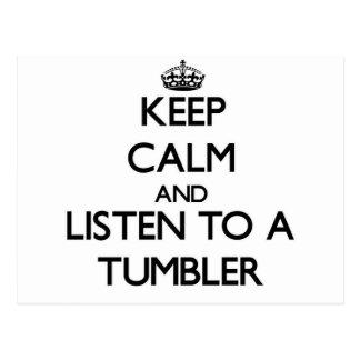 Keep Calm and Listen to a Tumbler Postcard