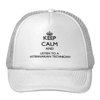 Keep Calm and Listen to a Veterinarian Technician Trucker Hats