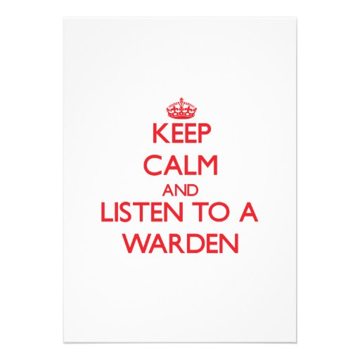 Keep Calm and Listen to a Warden Personalized Announcements