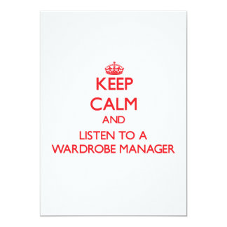 Keep Calm and Listen to a Wardrobe Manager Custom Invitation