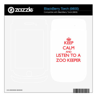 Keep Calm and Listen to a Zoo Keeper Skin For BlackBerry