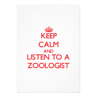 Keep Calm and Listen to a Zoologist Custom Invite