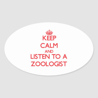 Keep Calm and Listen to a Zoologist Stickers