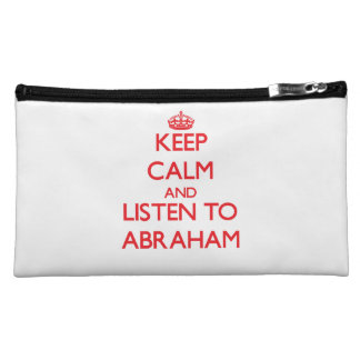 Keep Calm and Listen to Abraham Cosmetic Bags