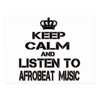 Keep Calm And Listen To Afrobeat Music Postcard