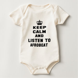 Keep calm and listen to Afrobeat. Creeper
