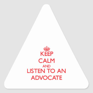 Keep Calm and Listen to an Advocate Sticker