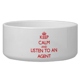 Keep Calm and Listen to an Agent Dog Food Bowls