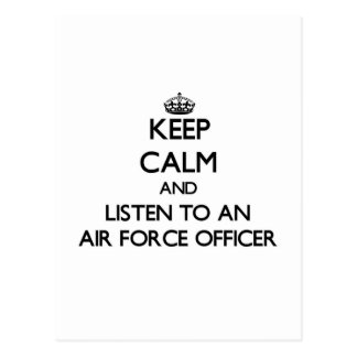 Keep Calm and Listen to an Air Force Officer Post Card